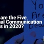 What are the Five Internal Communication Trends in 2020?